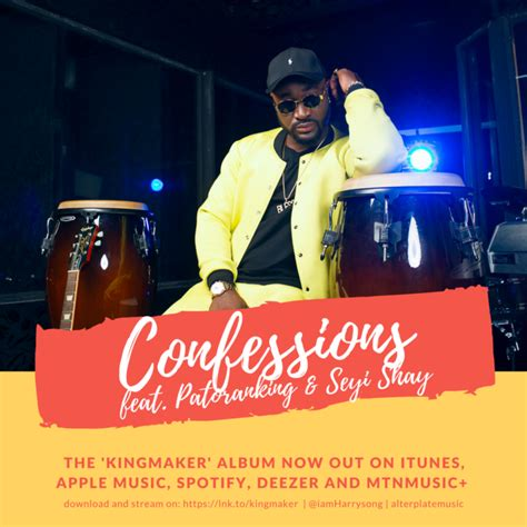 harrysong ft patoranking seyi shay confessions