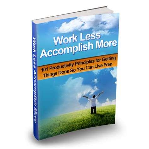 at work how to work less achieve more and regain your balance in an always on world books info only store work less accomplish more info only store