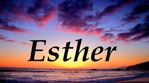 significado de ester esther significado y origen nombre