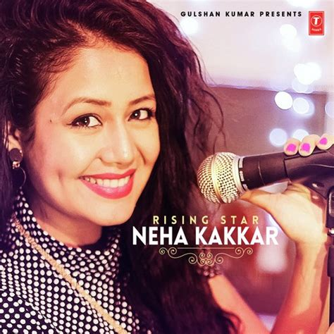 Neha Kakkar Day Song Rising Neha Kakkar 2016 Neha Kakkar Album Mp3