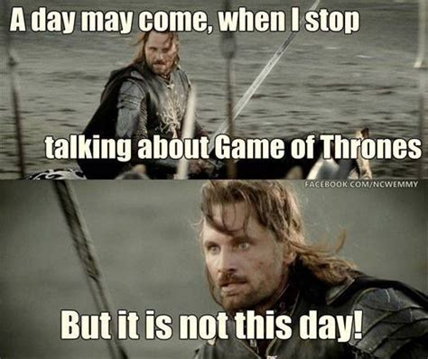 Funny Game Of Thrones Memes - lotr game of and game of thrones funny on pinterest