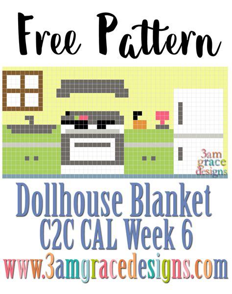 dollhouse blanket c2c cal week 6 3amgracedesigns