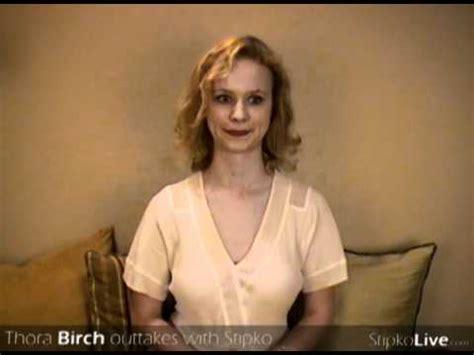thora birch  takes  stipko youtube