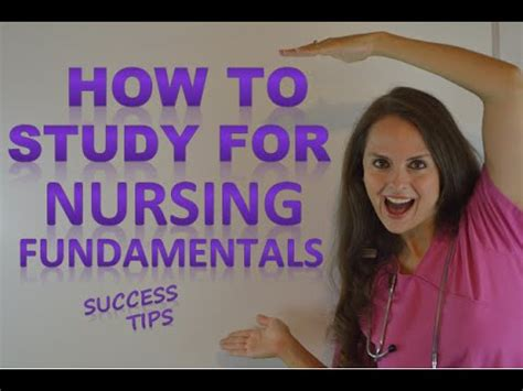 Nursing School Study Tips - how to study for nursing fundamentals foundations in