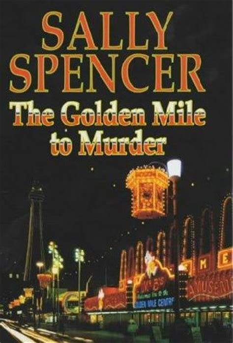 Novel The Fifth Sally the golden mile to murder inspector woodend book 5 by sally spencer