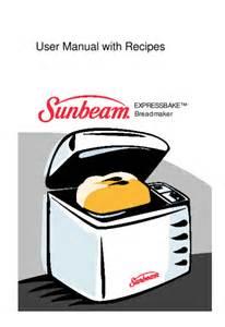 Sunbeam Bread Machine Manual 5833 Sunbeam Bread Maker 5833 Manual