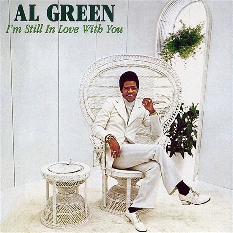 download mp3 you look so beautiful in white i m still in love with you al green mp3 buy full tracklist