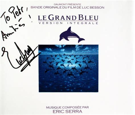 éric serra le grand bleu songs eric serra film composer and song writer