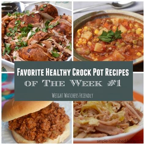 cooker cookbook the best weight watchers crock pot recipes with smart points for rapid weight loss books favorite healthy crock pot recipes wk 1 weight watchers