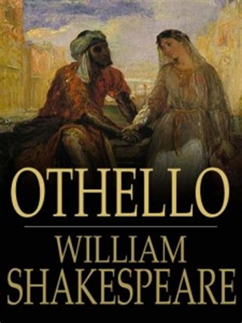 themes in othello by william shakespeare shakespeare othello study notes summary quiz
