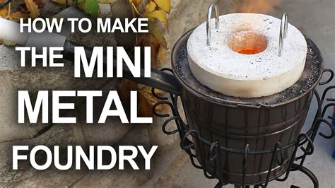 backyard aluminum casting how to make the mini metal foundry youtube