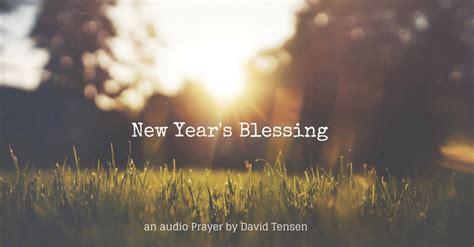 new year s blessing 2014 2015 davidtensen com