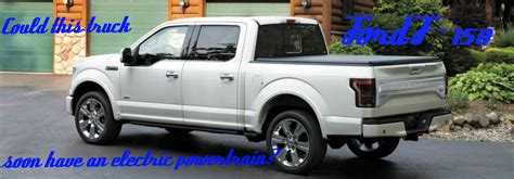 ford electric truck electrified ford f 150 hybrid truck