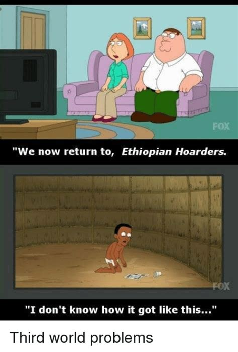 Third World Problems Meme - 25 best memes about ethiopian ethiopian memes