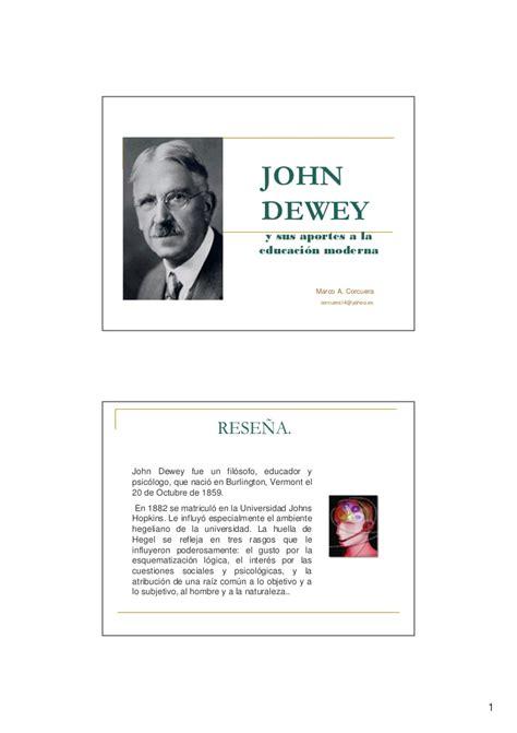 dewey john y su aporte a la educaci n john dewey y sus aportes a la educacion moderna