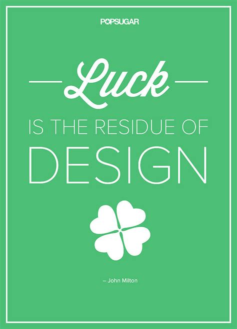 Make Your Luck 39 powerful quotes that will change the way you live and