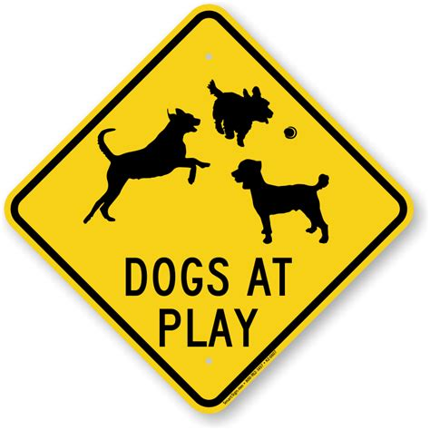 dogs at play dogs at plays caution sign sku k2 0607