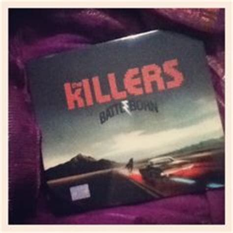 Cd The Killers Battle Born Imported the killers on brandon flowers mr brightside and lyrics