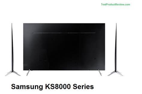 Tv Samsung Ks8000 samsung ks8000 series smart led tvs big competitor for sony x800d and x850d test and review