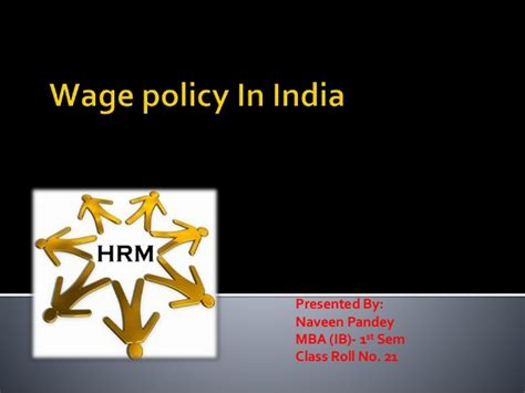 Different Types Of Mba Courses In India by Wage Policy In India