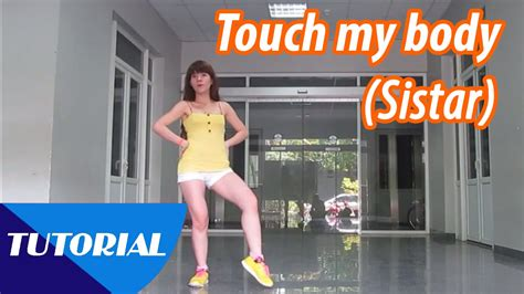 Tutorial Dance Touch My Body | tutorial mirror dạy nhảy sistar 씨스타 touch my body 터치