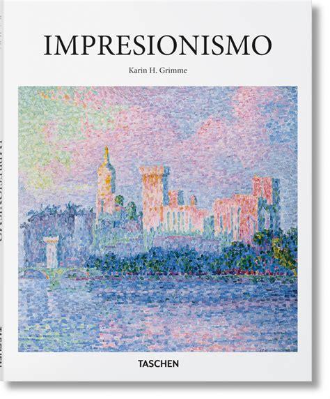 libro painting beyond itself impresionismo serie menor arte libros taschen
