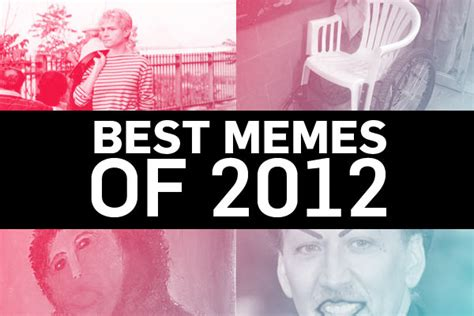 Best Memes 2012 - the best memes of 2012 article remezcla remezcla com