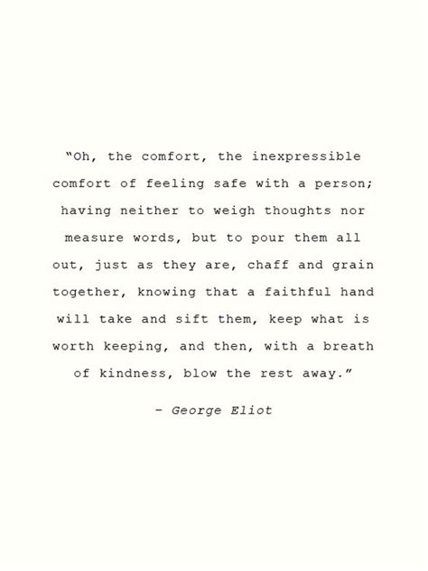 george eliot oh the comfort photo a well traveled woman pinterest friendship is