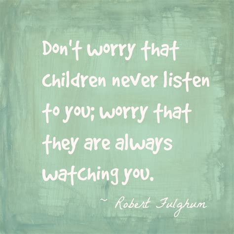 Hey Ive Learned Something Todayfirst I Learn by The Best Parenting Quotes For Parents To Live By Inspiration