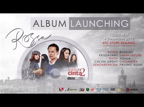 ayat ayat cinta 2 launching rossa launching cd ost ayat ayat cinta 2 4 12 2017