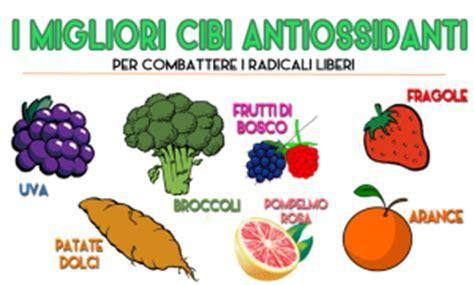 elenco alimenti antiossidanti cibi e alimenti antiossidanti contro i radicali liberi