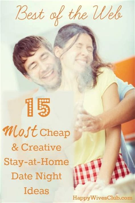 15 most creative cheap stay at home date ideas