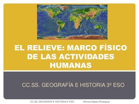 actividades para el marco t 1 el relieve marco f 237 sico de las actividades humanas 3 186 eso