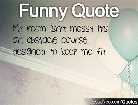 messy bedroom quotes messy room quotes quotesgram