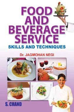 Mba Food And Beverage Management by Food And Beverage Service Skills And Techniques By Dr