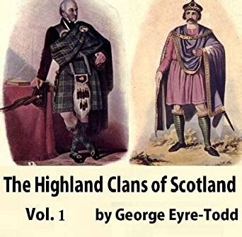 the most eligible highlander in scotland the mctiernays books the highland clans of scotland their history