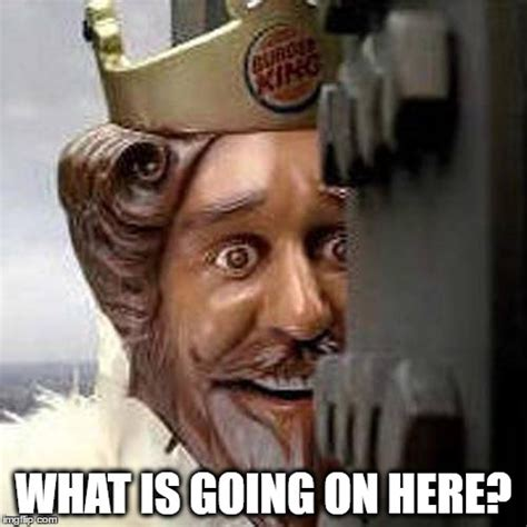 Burger King Meme - shocked king imgflip