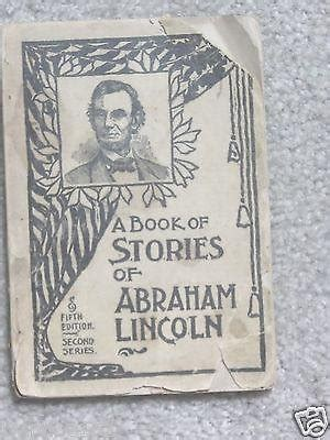 a picture book of abraham lincoln a book of stories of abraham lincoln