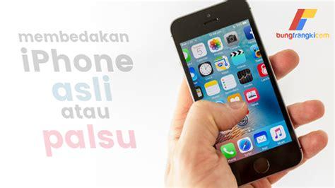 Hp Iphone Palsu cara gang dan simple membedakan iphone asli atau palsu