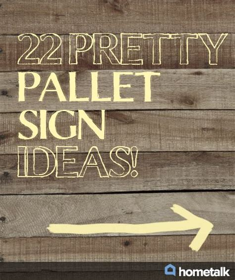 pallet signs 22 pretty pallet sign ideas