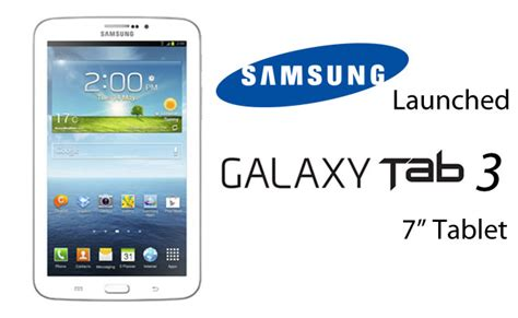 Tablet Samsung Galaxy Tab 3 7 Inci samsung officially unveiled new galaxy tab 3 7 0 inch tablet samsung news gsmarc