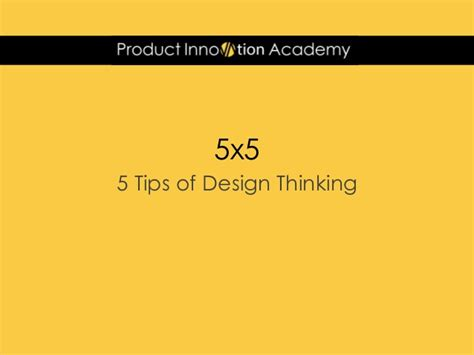 design thinking understand improve apply 5 tips of design thinking for product professional