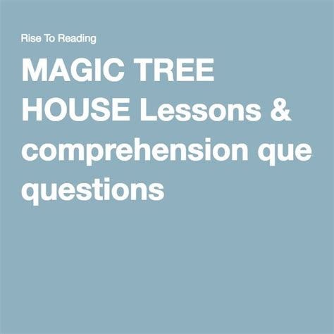 magic tree house printable quizzes 1000 images about magic treehouse lesson plans on