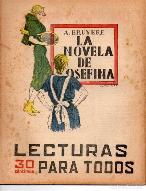 libro josefina se va de a bruyere la novela de josefina lecturas pa comprar en todocoleccion 81202624