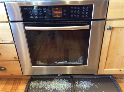 Oven Door Glass Shattered Bosch Oven Door Glass Shattered During Self Clean