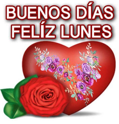 imagenes de rosas feliz dias lunes grandes buenos dias feliz lunes meme on me me