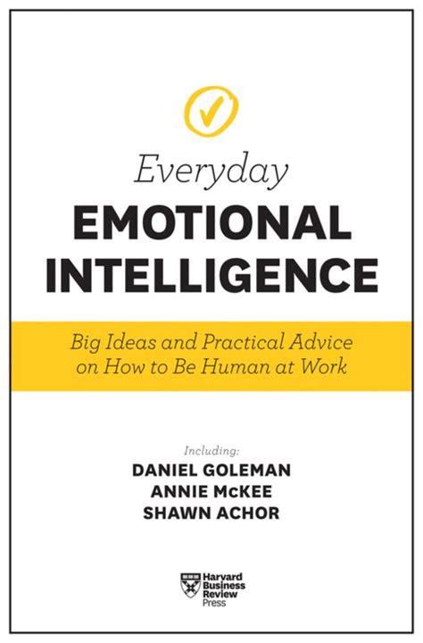 authentic leadership hbr emotional intelligence series books harvard business review everyday emotional intelligence