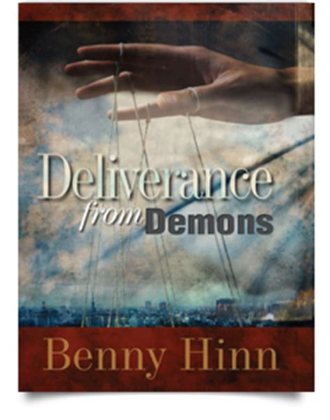 benny hinn session 3 deliverance from demons 1 frequently asked questions benny hinn school of ministry
