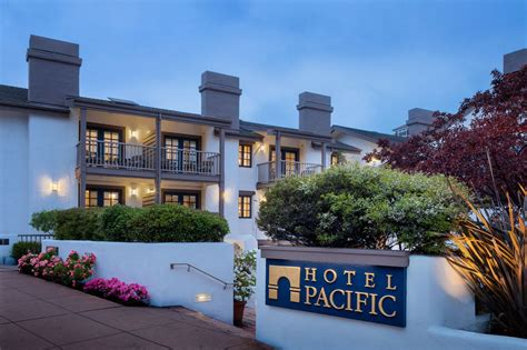best california hotels monterey ca hotel hotel pacific near cannery row