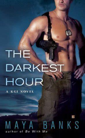 darkest hour book the darkest hour kgi book 1 by maya banks book review